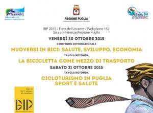 BIP – Bici in Puglia EXPO 2015 a Bari, dal 30 ottobre al 1° novembre, nei padiglioni 19 e 20 della Fiera del Levante