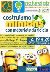 """Costruiamo i MINIONS con materiale da riciclo – arrivano i """"naturelab"""" laboratori didattici-creativi per bambini a cura di Legambiente Maruggio"""