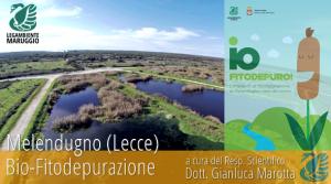 Il virtuoso impianto di bio-fitodepurazione di Melendugno (Lecce) raccontato dal dott. Gianluca Marotta, Responsabile Scientifico della Legambiente di Maruggio