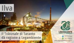 Ilva, il Tribunale di Taranto dà ragione a Legambiente. Accolta la richiesta di risarcimento. Una vicenda giudiziaria lunga 12 anni