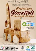 Costruiamo GIOCATTOLI con scarti di legno – laboratoro didattico-creativo per bambini a cura del Servizio Civile del Comune di Maruggio, in collaborazione con Legambiente e Centro del Riuso