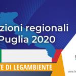 Elezioni regionali 2020 – Legambiente Puglia lancia 10 proposte ai candidati presidente della Regione Puglia che  coniugano ambiente, salute e lavoro per un Green New Deal Pugliese.